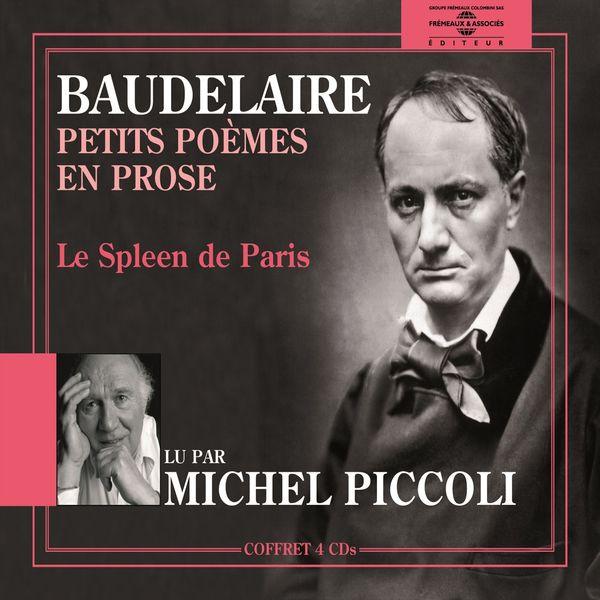 Michel Piccoli - Baudelaire : Petits poèmes en prose (Le Spleen de Paris)
