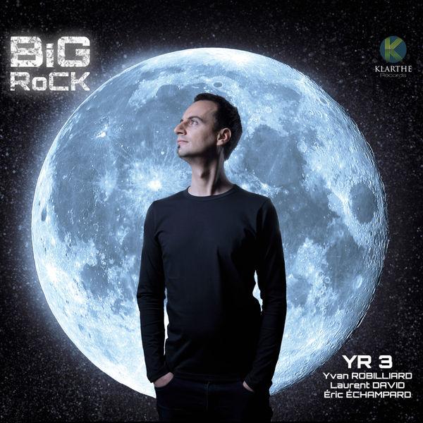 Yvan Robilliard - Big Rock