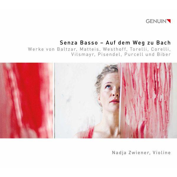 Nadja Zwiener|Senza basso: Auf dem Weg zu Bach