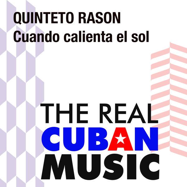 Quinteto Rason - Cuando calienta el sol (Remasterizado)