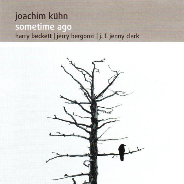 Joachim Kühn - Sometime Ago