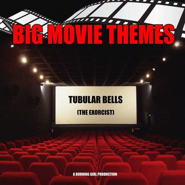 """Big Movie Themes - Tubular Bells (From """"The Exorcist"""")"""
