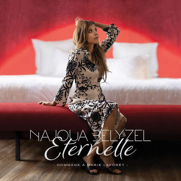 Najoua Belyzel|Eternelle