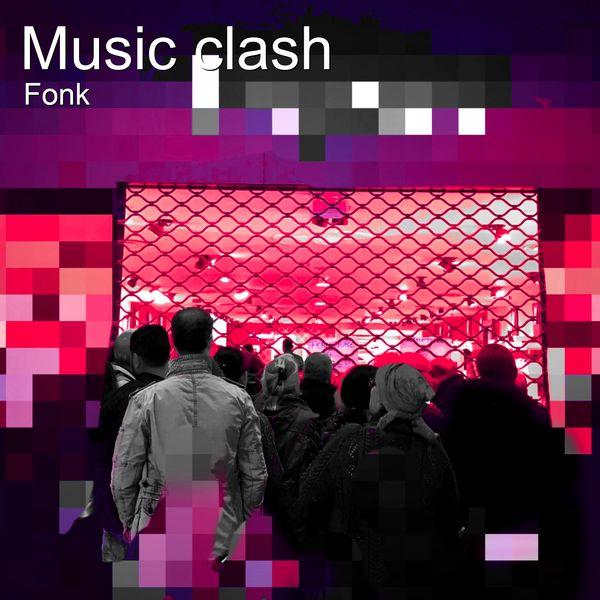 Fonk - Music Clash