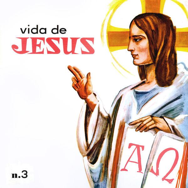 Elenco da Rádio Nacional do Rio de Janeiro - Vida de Jesus, Vol. 3