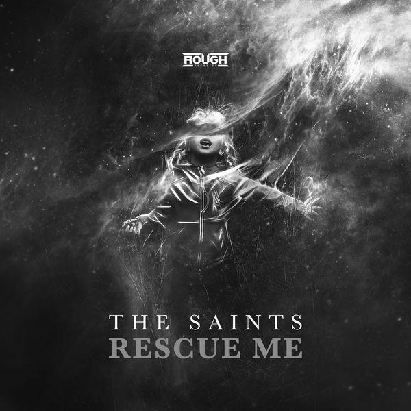 The Saints|Rescue Me