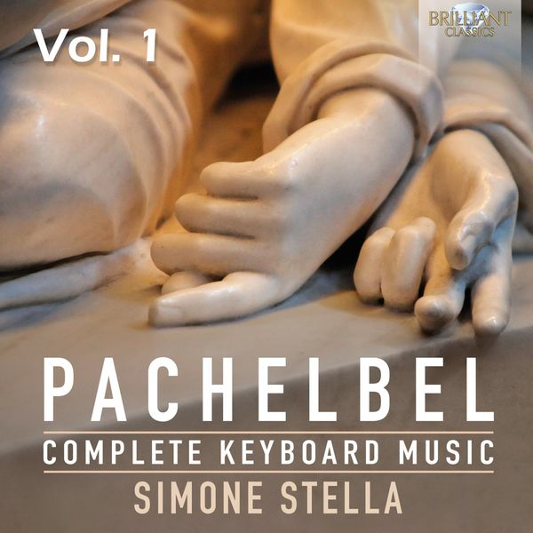 Simone Stella - Pachelbel : Complete Keyboard Music, Vol. 1