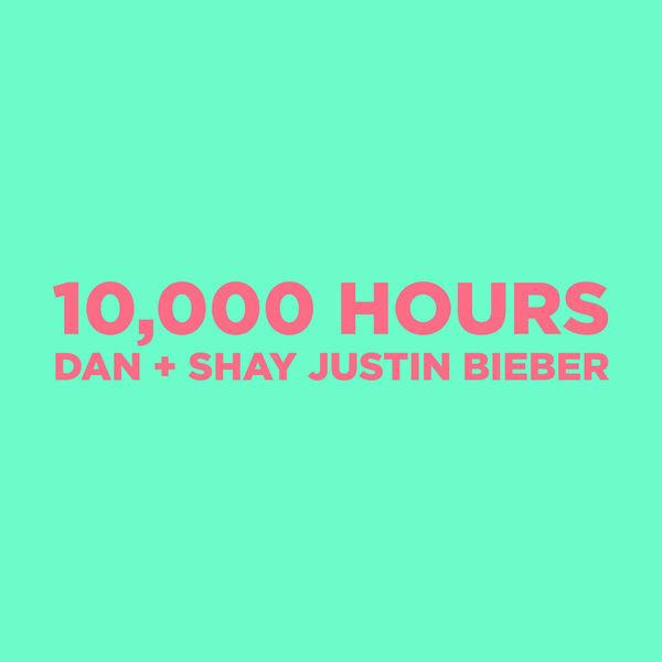 Dan + Shay - 10,000 Hours