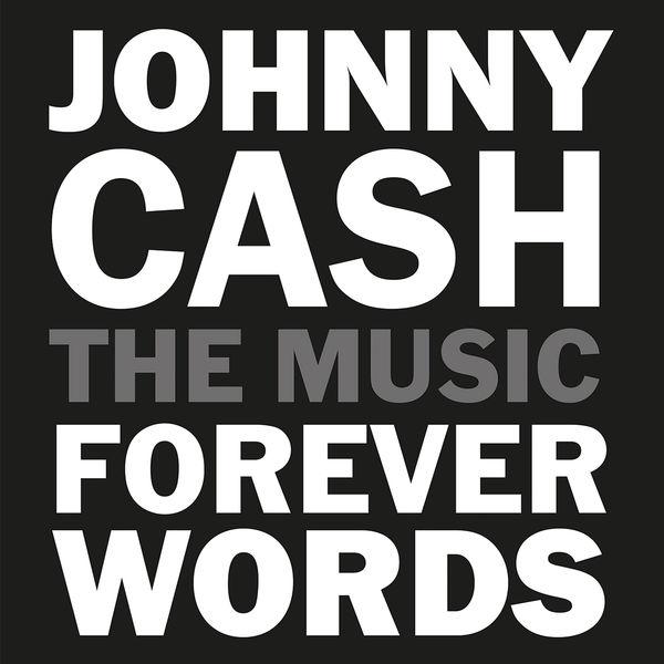 Johnny Cash|Johnny Cash: Forever Words Expanded