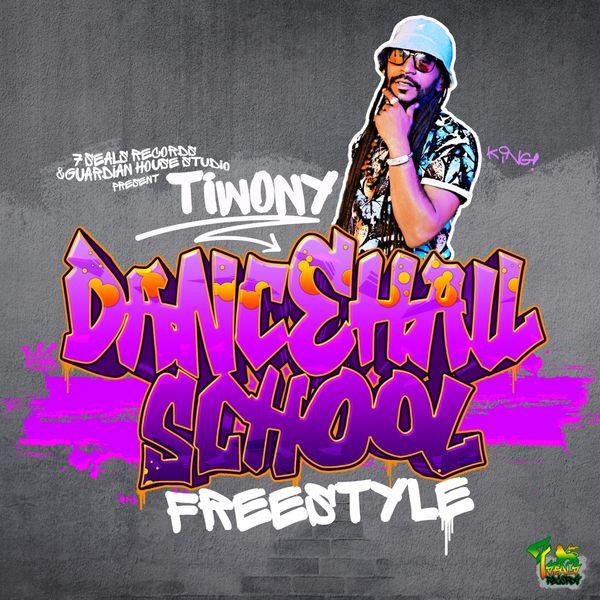 Tiwony - Dancehall School (Freestyle)