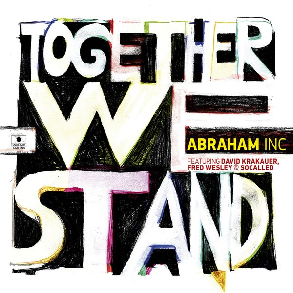 Abraham Inc. - Together We Stand