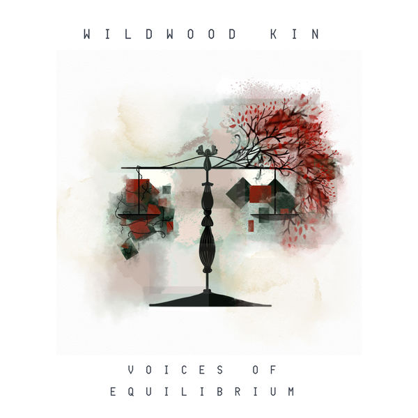 Wildwood Kin - Voices of Equilibrium - EP