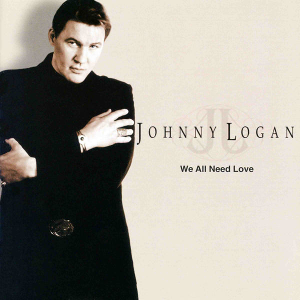Johnny Logan We All Need Love