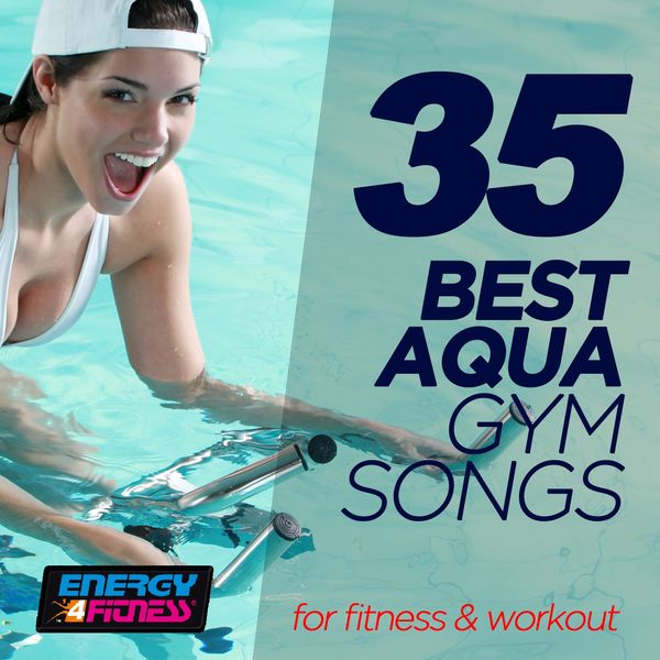 Album 35 Best Aqua Gym Songs For Fitness & Workout (35