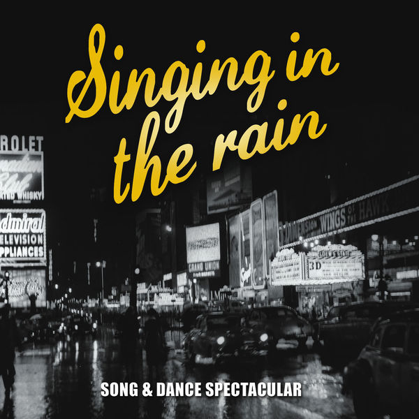 The Sign Posters - Singing in the Rain… Dance Music from the Classic Movies