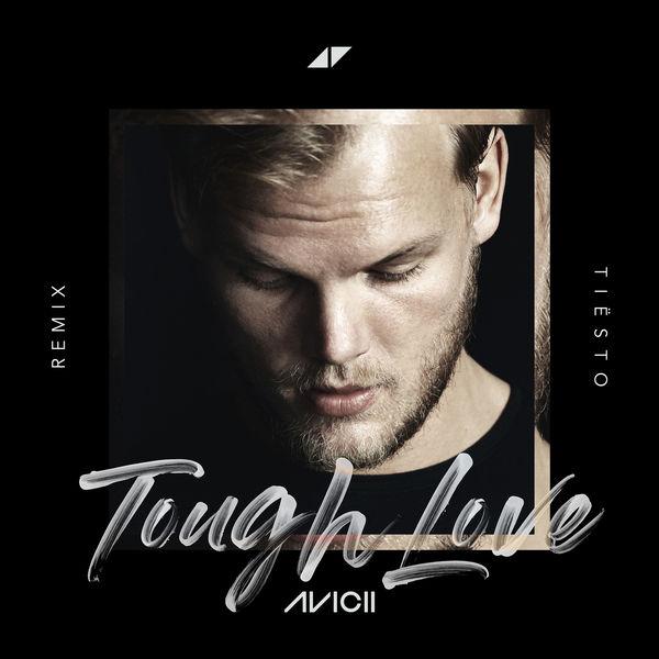 Avicii - Tough Love