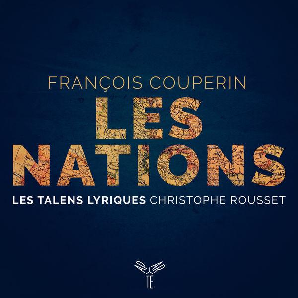 Les Talens Lyriques - Couperin: Les Nations