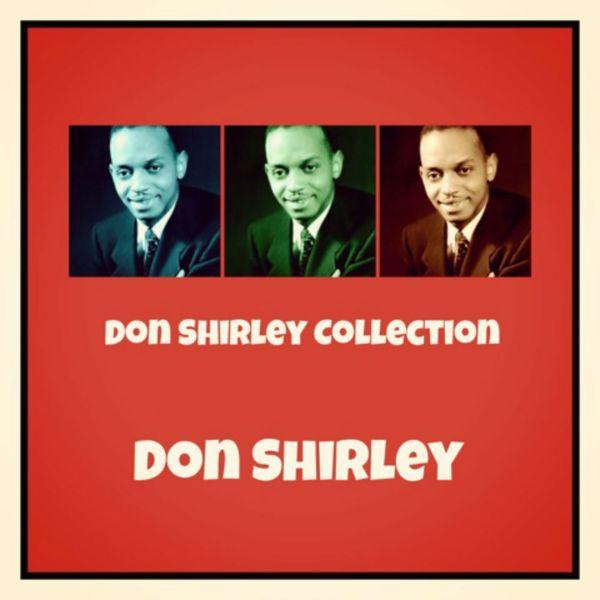 Don Shirley - Don Shirley Collection
