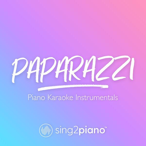 Sing2Piano - Paparazzi