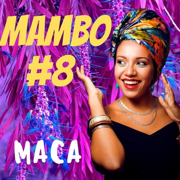 Maca - Mambo #8