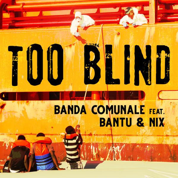 Banda Comunale - Too Blind