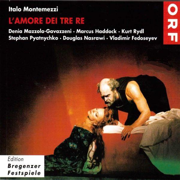 Vladimir Fedoseyev, Wiener Symphoniker - Montemezzi: L'amore di tre re (Live 1998)