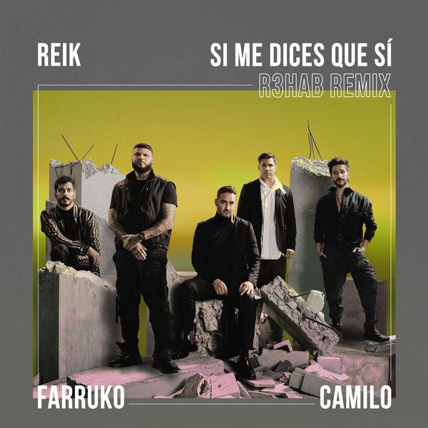 Reik - Si Me Dices Que Sí (R3HAB Remix)