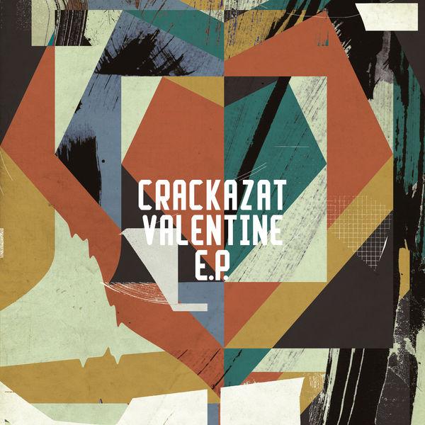 Crackazat - Valentine EP
