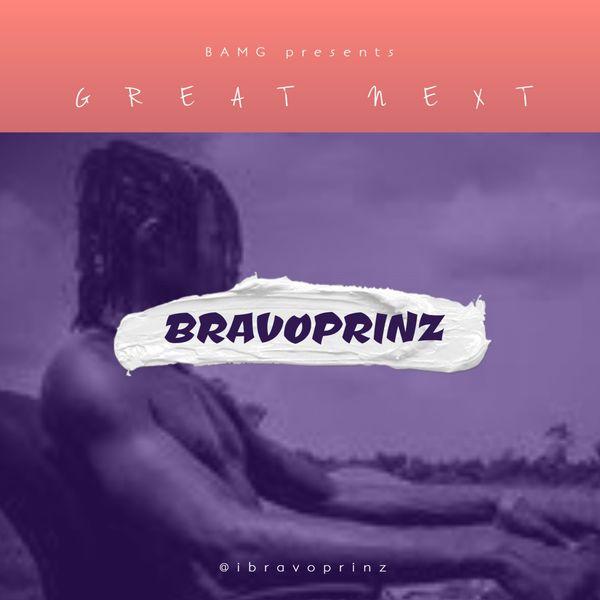 Bravoprinz - Great Next
