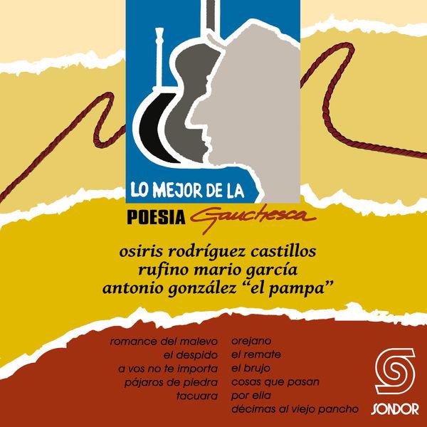 Osiris Rodríguez Castillos - Lo Mejor de la Poesía Gauchesca