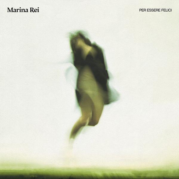 Marina Rei - Per essere felici