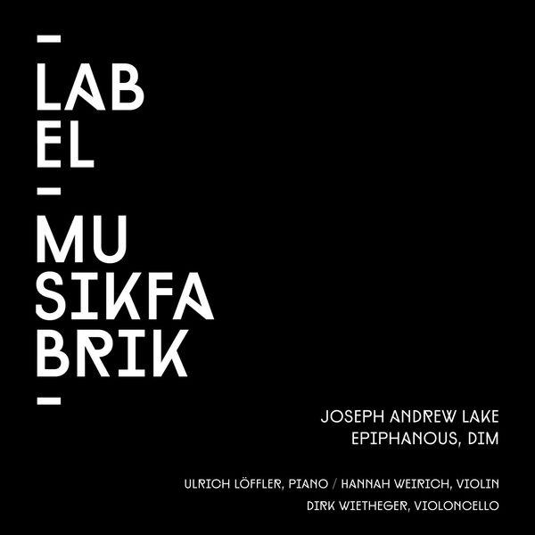 Ulrich Loffler - Lake: Epiphanous, Dim