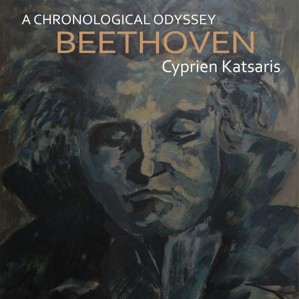 Cyprien Katsaris - Beethoven: A Chronological Odyssey