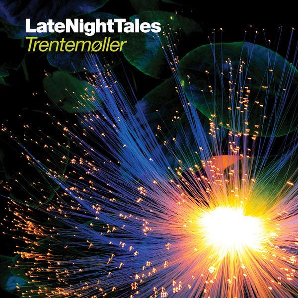 Trentemøller - Late Night Tales: Trentemøller