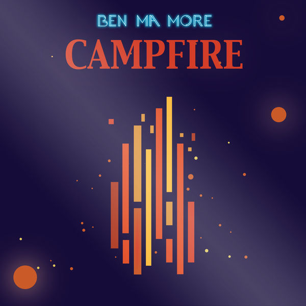 BEN MA MORE - CAMPFIRE
