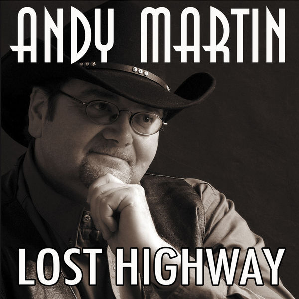 Andy Martin - Lost Highway
