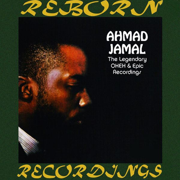 Ahmad Jamal - The Legendary Okeh and Epic Recordings (HD Remastered)