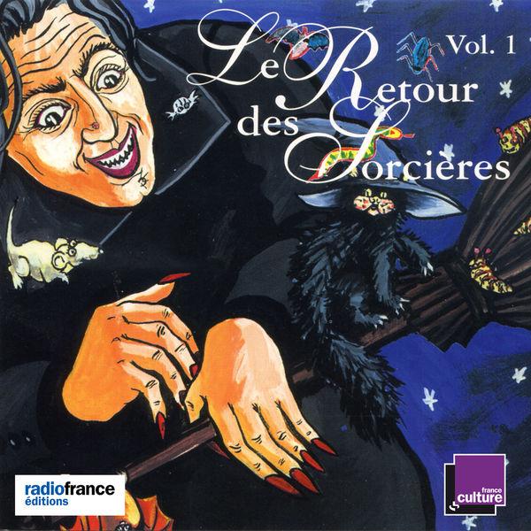 Various Interprets - Le retour des sorcières, Vol. 1
