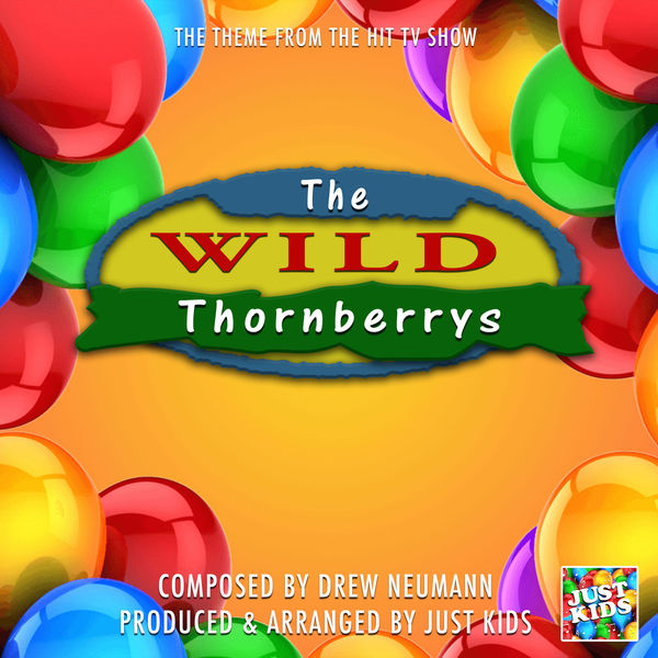 """Just Kids - The Wild Thornberrys Theme Tune (From """"The Wild Thornberrys"""")"""