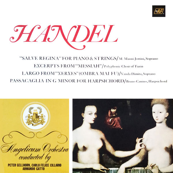 """Angelicum Orchestra - """"Salve Regina"""" for Piano & Strings / Excerpts from """"Messiah"""" / Largo from """"Xerxes"""" / Passacaglia in G Minor for Harpsichord"""