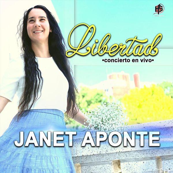 Janet Aponte - Libertad (En Vivo)