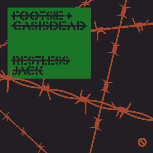 Footsie - Restless Jack (feat. Casisdead)