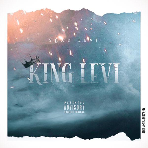 Shad Levi - King Levi