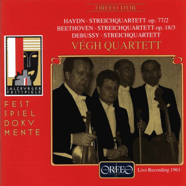 Végh Quartet - Haydn, Beethoven & Debussy: String Quartets (Live)