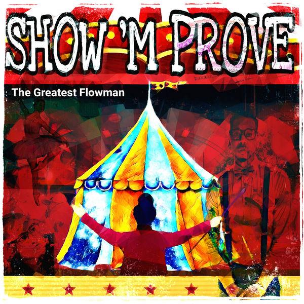 Overdrive Juan - The Greatest Flowman: Show Improve