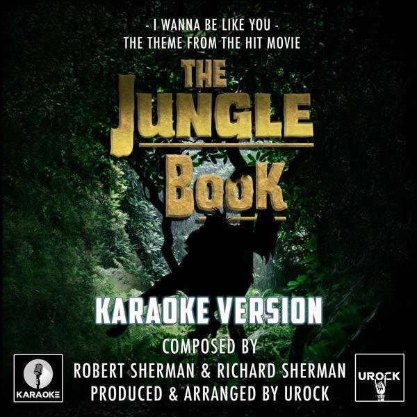 """Urock Karaoke - I Wanna Be Like You (From """"The Jungle Book"""")"""
