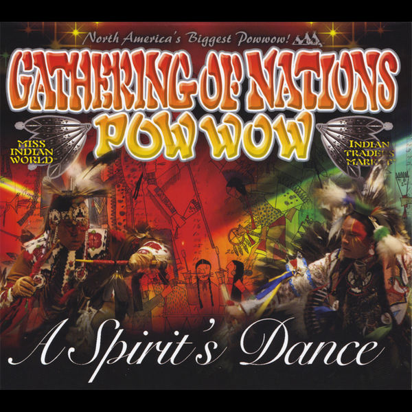 Gathering of Nations Pow Wow - A Spirit's Dance