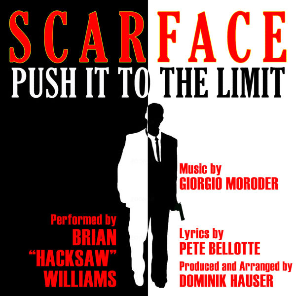 "Brian ""Hacksaw"" Williams - ""Push It To The Limit"" from the Motion Picture ""Scarface"" By Giorgio Moroder"