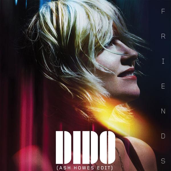 Dido - Friends (Ash Howes Edit)