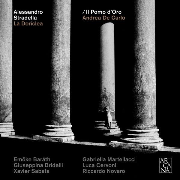 Andrea De Carlo - Stradella : La Doriclea